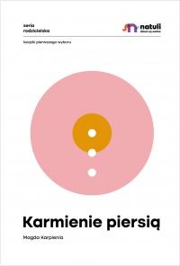 Karmienie piersią - Magda Karpienia - ebook