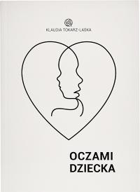 Oczami dziecka - Klaudia Tokarz-Laska - audiobook