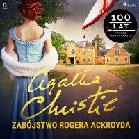 Zabójstwo Rogera Ackroyda - Agatha Christie - audiobook