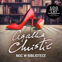 Noc w bibliotece - Agatha Christie - audiobook