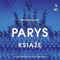 Książę - Magdalena Parys - audiobook