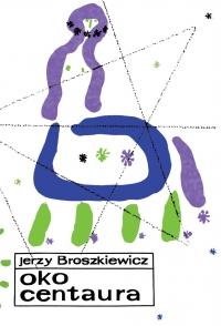 Oko Centaura - Jerzy Broszkiewicz - ebook