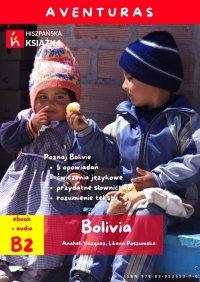 Aventuras. Bolivia - Anaheli Vazquez - ebook