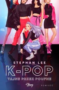K-pop tajne przez poufne - Stephan Lee - ebook