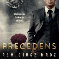 Precedens - Remigiusz Mróz - audiobook