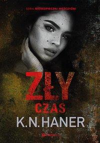 Zły czas - K. N. Haner - ebook