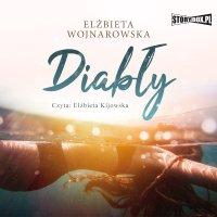 Diabły - Elżbieta Wojnarowska - audiobook