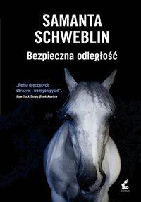Bezpieczna odległość - Samanta Schweblin - ebook