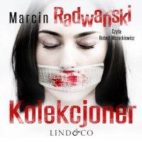 Kolekcjoner. Komisarz Piotr Tonder. Tom 2 - Marcin Radwański - audiobook
