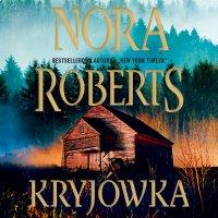 Kryjówka - Nora Roberts - audiobook