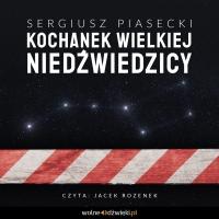 Kochanek Wielkiej Niedźwiedzicy - Sergiusz Piasecki - audiobook