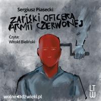 Zapiski oficera Armii Czerwonej - Sergiusz Piasecki - audiobook