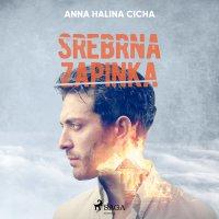 Srebrna zapinka - Anna Halina Cicha - audiobook