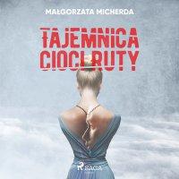 Tajemnica cioci Ruty - Małgorzata Micherda - audiobook