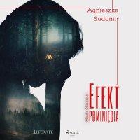 Efekt pominięcia - Agnieszka Sudomir - audiobook