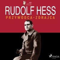 Rudolf Hess - Lucas Hugo Pavetto - audiobook