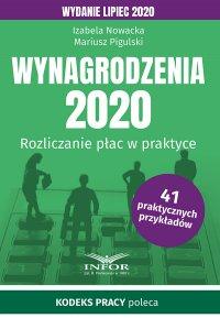 Wynagrodzenia 2020. Rozliczenia płac w praktyce.Wydanie lipiec 2020 - Izabela Nowacka - ebook