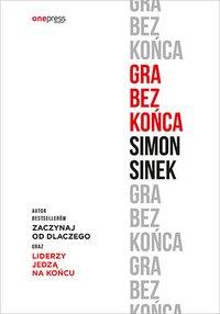 Gra bez końca - Simon Sinek - ebook
