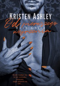 Od pierwszego wejrzenia. Tom 3 - Kristen Ashley - ebook