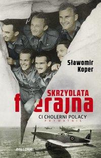 Skrzydlata ferajna - Sławomir Koper - audiobook