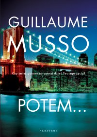 Potem... - Guillaume Musso - ebook
