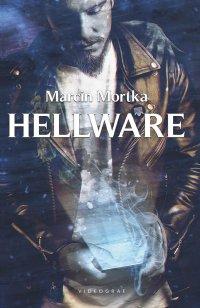 Hellware - Marcin Mortka - ebook
