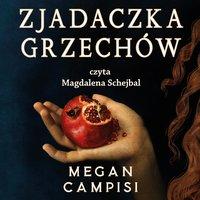 Zjadaczka grzechów - Megan Campisi - audiobook