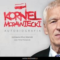Kornel Morawiecki - autobiografia - Kornel Morawiecki - audiobook