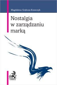 Nostalgia w zarządzaniu marką - Magdalena Grębosz-Krawczyk prof. PŁ - ebook