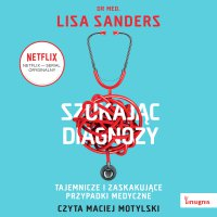 Szukając diagnozy - Lisa Sanders - audiobook