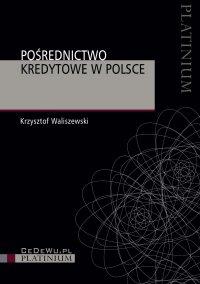 Pośrednictwo kredytowe w Polsce - dr hab. - ebook