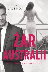 Żar Australii - Alexa Lavenda - ebook