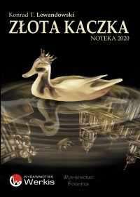 Złota kaczka - Konrad T. Lewandowski - ebook