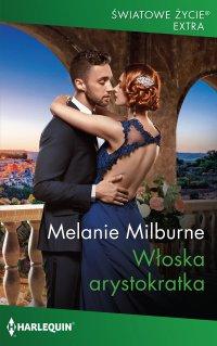 Włoska arystokratka - Melanie Milburne - ebook
