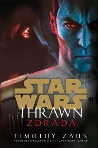 Star Wars. Thrawn. Zdrada - Timothy Zahn - ebook