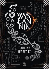 Wysłannik - Paulina Hendel - ebook