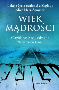 Wiek mądrości - Caroline Stoessinger - ebook