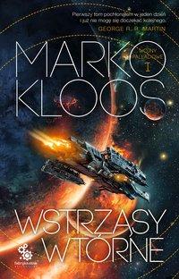 Wstrząsy wtórne - Marko Kloos - ebook