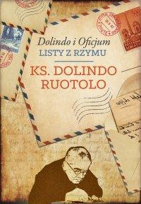 Dolindo i Oficjum. Listy z Rzymu - Ks. Dolindo Ruotolo - ebook