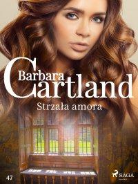 Strzała amora - Barbara Cartland - ebook