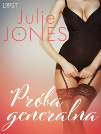 Próba generalna - Julie Jones - ebook