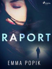 Raport - Emma Popik - ebook