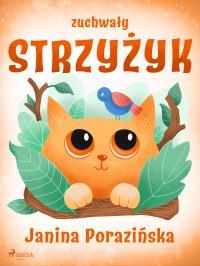 Zuchwały strzyżyk - Janina Porazińska - ebook
