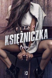 Księżniczka. Crew. Tom 2 - Tijan Meyer - ebook