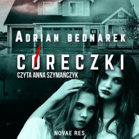 Córeczki - Adrian Bednarek - audiobook