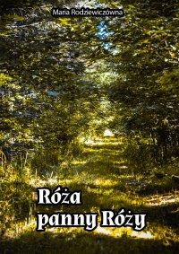 Róże panny Róży - Maria Rodziewiczówna - ebook