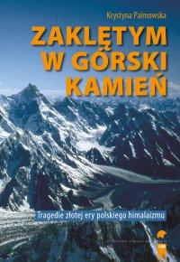 Zaklętym w górski kamień - Krystna Palmowska - ebook