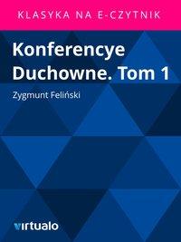 Konferencye Duchowne. Tom 1