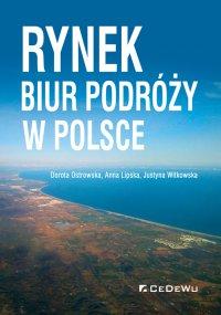 Rynek biur podróży w Polsce - Dorota Ostrowska - ebook