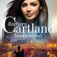 Maska miłości - Barbara Cartland - audiobook